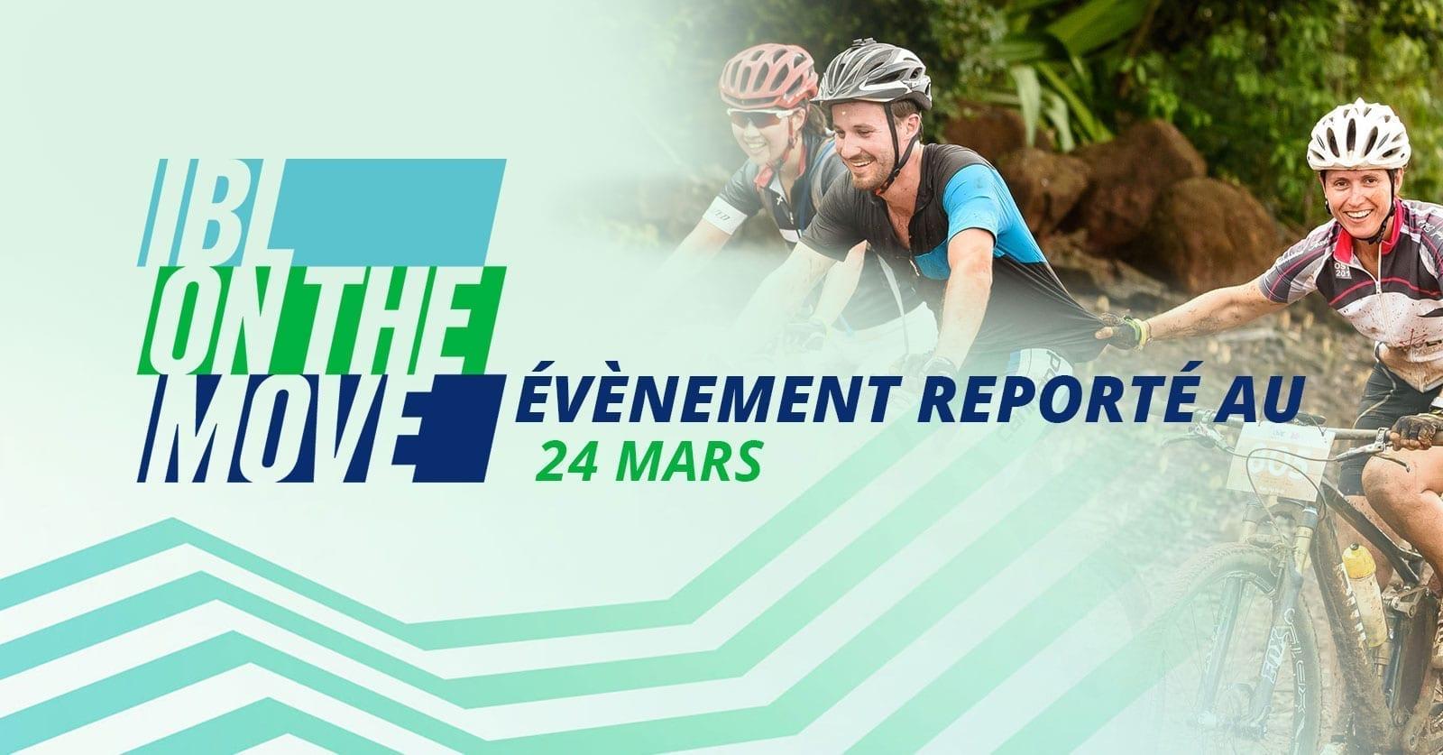 EVENEMENT REPORTE AU 24 MARS